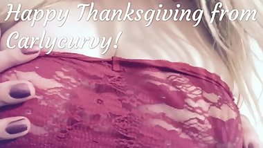 Carlycurvy wishes you a Happy Thanksgiving and flashes her big boobs